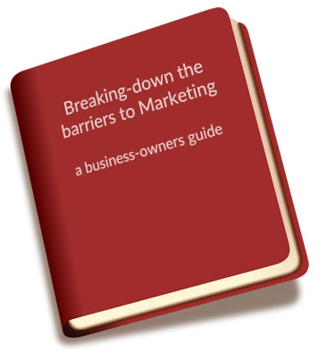 Breaking Down Small business Barriers to Marketing - Clive Wilson